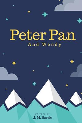 Peter Pan: And Wendy Cover Image