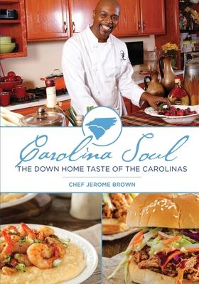 Carolina Soul: The Down Home Taste of the Carolinas Cover Image