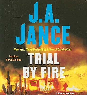 Trial By Fire: A Novel of Suspense Cover Image