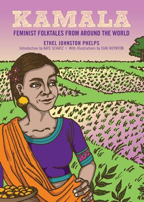 Kamala: Feminist Folktales from Around the World Cover Image