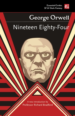 Nineteen Eighty-Four (Essential Gothic, SF & Dark Fantasy) Cover Image