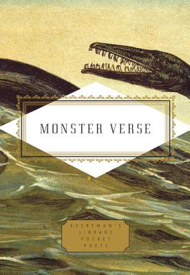 Monster Verse: Poems Human and Inhuman (Everyman's Library Pocket Poets Series) Cover Image