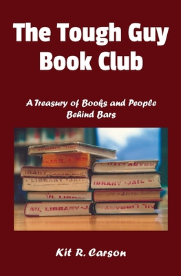 The Tough Guy Book Club: A Treasury of Books and People Behind Bars Cover Image