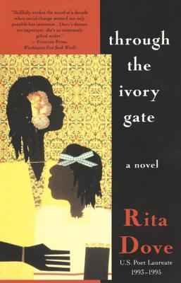 Through the Ivory Gate: A novel (Vintage Contemporaries) Cover Image