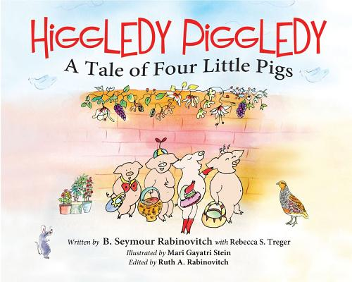 Higgledy Piggledy: A Tale of Four Little Pigs Cover Image