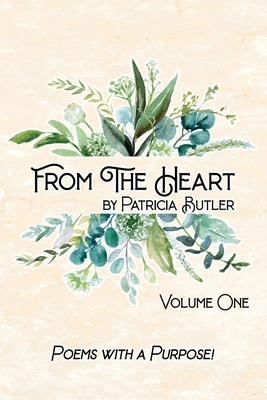 From The Heart: Poems with a Purpose Cover Image
