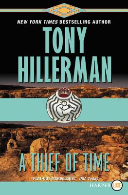 A Thief of Time (A Leaphorn and Chee Novel #8) Cover Image