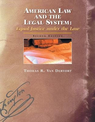 American Law and the Legal System: Equal Justice Under the Law Cover Image