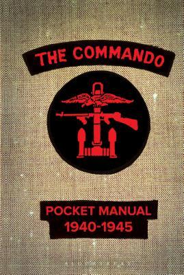 The Commando Pocket Manual: 1940-1945 Cover Image