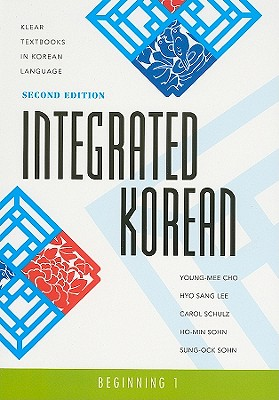 Integrated Korean: Beginning 1, Second Edition (Klear Textbooks in Korean Language #21) Cover Image