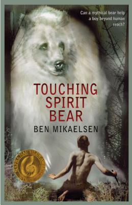 Touching Spirit Bear (Spritit Bear) Cover Image