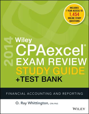 Wiley Cpaexcel Exam Review 2014 Study Guide + Test Bank: Financial