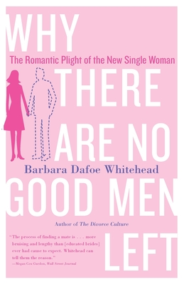 Why There Are No Good Men Left Cover