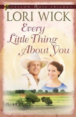 Every Little Thing about You (Yellow Rose Trilogy #1) Cover Image