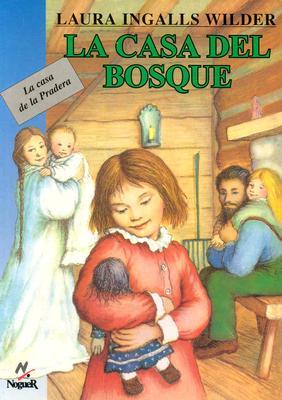 Cover for La Casa del Bosque