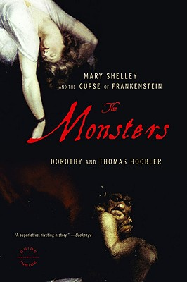 The Monsters: Mary Shelley and the Curse of Frankenstein Cover Image
