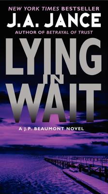 Lying in Wait: A J.P. Beaumont Novel Cover Image