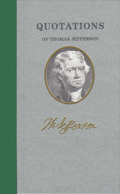 Quotations of Thomas Jefferson Cover Image