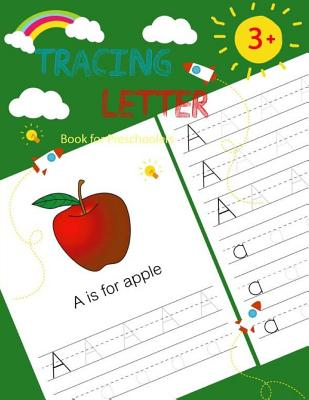 Letter Tracing Book for Preschoolers: Handwriting Workbook and Practice, Alphabet Writing Practice For Kids, Ages 3-5 (Size 8.5