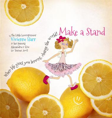 Make a Stand: When Life Gives You Lemons, Change the World! Cover Image