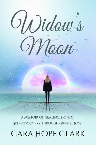 Widow's Moon: A Memoir of Healing, Hope & Self-discovery Through Grief & Loss Cover Image