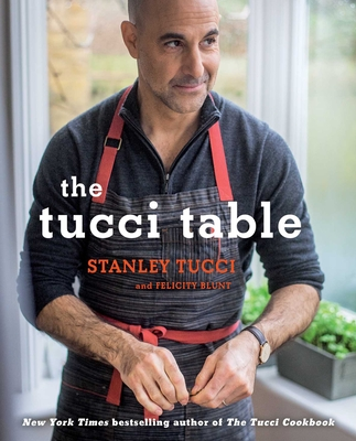 The Tucci Table: Cooking With Family and Friends Cover Image