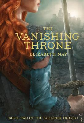 The Vanishing Throne: Book Two of the Falconer Trilogy (Young Adult Books, Fantasy Novels, Trilogies for Young Adults) Cover Image