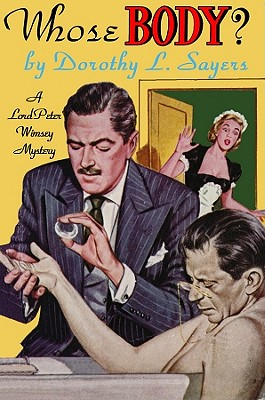 Whose Body? Lib/E (Lord Peter Wimsey Mysteries) Cover Image