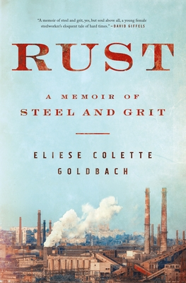 Rust: A Memoir of Steel and Grit Cover Image