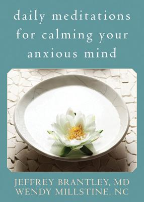 Daily Meditations for Calming Your Anxious Mind Cover Image