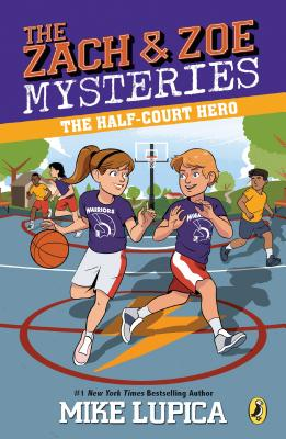 The Half-Court Hero (Zach and Zoe Mysteries, The #2) Cover Image