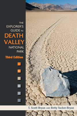 The Explorer's Guide to Death Valley National Park, Third Edition Cover Image