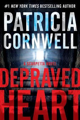Depraved Heart: A Scarpetta Novel (Kay Scarpetta #23) Cover Image