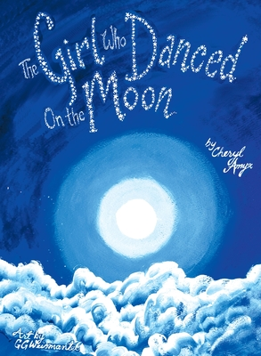 The Girl Who Danced on the Moon Cover Image