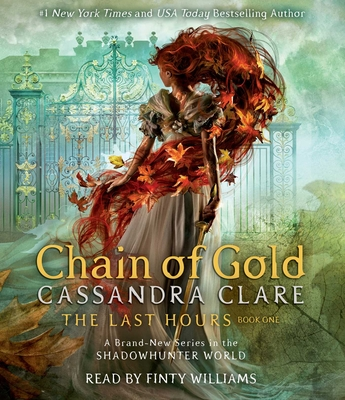 Chain of Gold (The Last Hours) Cover Image