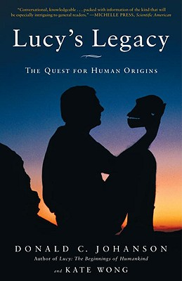 Lucy's Legacy: The Quest for Human Origins Cover Image