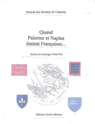Quand Palerme Et Naples Etait Francais... Cover Image