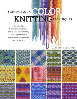 The Essential Guide to Color Knitting Techniques Cover