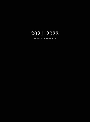 2021-2022 Monthly Planner: Large Two Year Planner with Black Cover (Hardcover) Cover Image