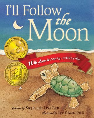 I'll Follow the Moon - 10th Anniversary Collector's Edition Cover