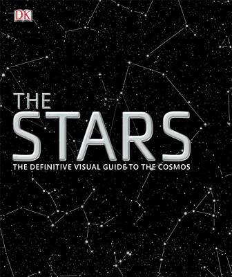The Stars: The Definitive Visual Guide to the Cosmos Cover Image