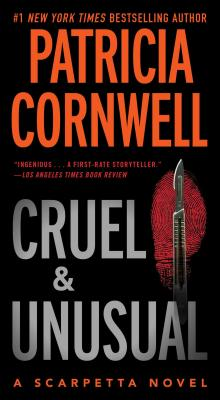 Cruel and Unusual: Scarpetta 4 (Kay Scarpetta #4) Cover Image