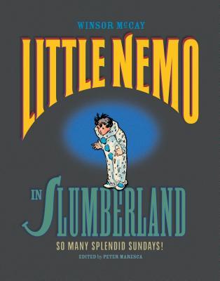 Cover for Little Nemo in Slumberland So Many Splendid Sundays