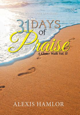 31 Days of Praise: A Closer Walk Vol. II Cover Image