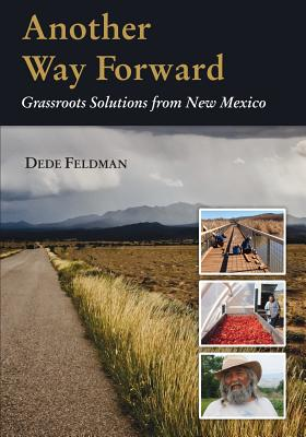Another Way Forward: Grassroots Solutions from New Mexico Cover Image