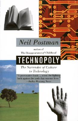 Technopoly: The Surrender of Culture to Technology Cover Image