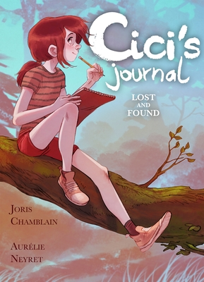 Cici's Journal: Lost and Found Cover Image