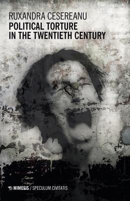 Political Torture in the Twentieth Century Cover Image