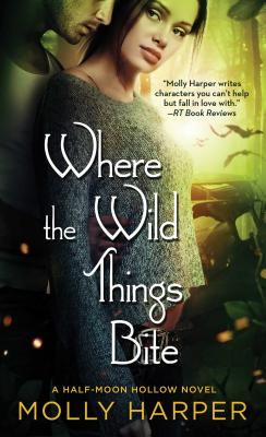 Where the Wild Things Bite (Half-Moon Hollow Series #14) Cover Image