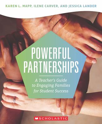 Powerful Partnerships: A Teacher's Guide to Engaging Families for Student Success Cover Image